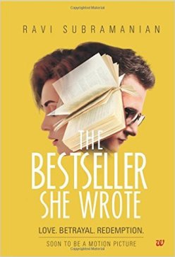 Name: The Bestseller She Wrote, Author: Ravi Subrimanian, Publisher: Westland , Pages: 392, Price :- 180, My Rating: 2.5/5